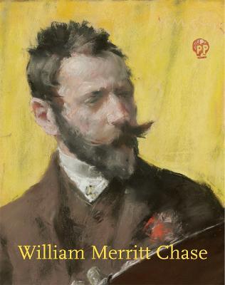 William Merritt Chase by Erica E. Hirshler