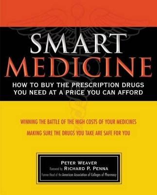 Smart Medicine by Peter Weaver