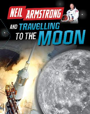 Neil Armstrong and Getting to the Moon book