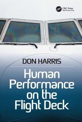 Human Performance on the Flight Deck by Professor Don Harris