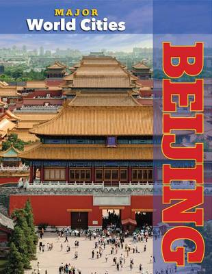 Beijing by Crest Mason