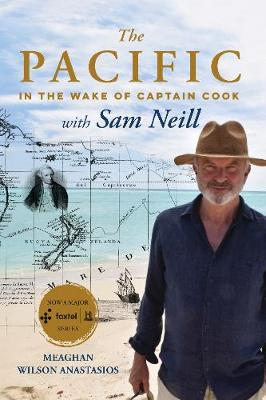 Pacific with Sam Neill by Meaghan Wilson- Anastasios