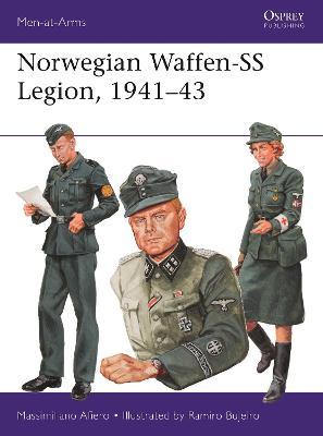 Norwegian Waffen-SS Legion, 1941-43 by Ramiro Bujeiro