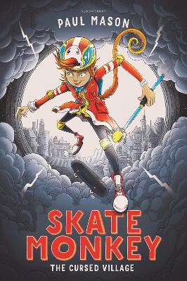 Skate Monkey: The Cursed Village book