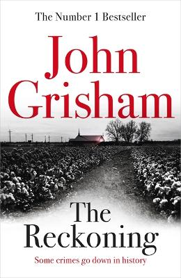 The Reckoning: the electrifying new novel from bestseller John Grisham book