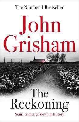 The Reckoning: the electrifying new novel from bestseller John Grisham book