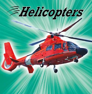 Helicopters by Mari Schuh