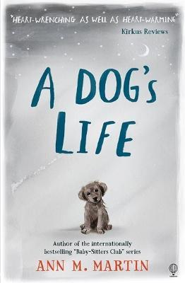 A Dog's Life by Ann M. Martin