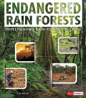 Endangered Rain Forests by Rani Iyer