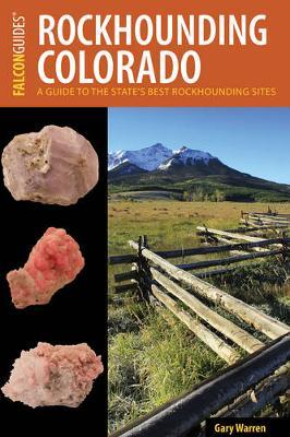 Rockhounding Colorado by William A. Kappele