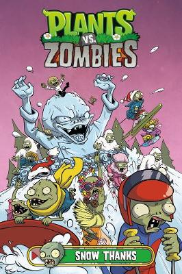 Plants Vs. Zombies Volume 13: Snow Thanks by Cat Farris