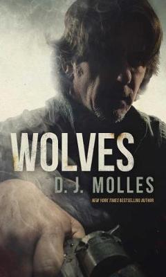 Wolves by D J Molles