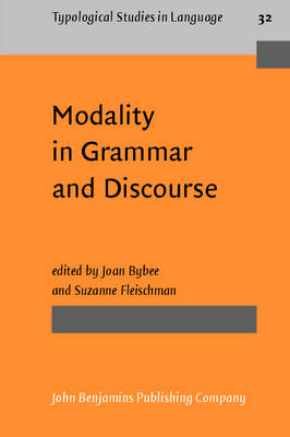 Modality in Grammar and Discourse by Joan L. Bybee