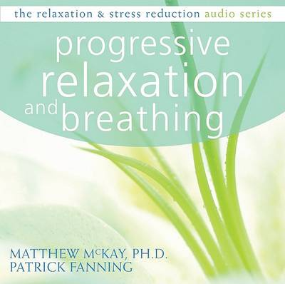 Progressive Relaxation & Breathing CD by Patrick Fanning