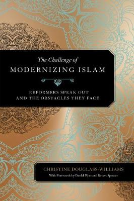 The Challenge of Modernizing Islam by Christine Douglass-Williams