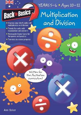 Back to Basics - Multiplication and Division Years 5-6 book