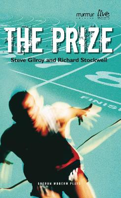The Prize by Steve Gilroy
