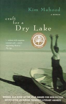 Craft For A Dry Lake by Kim Mahood