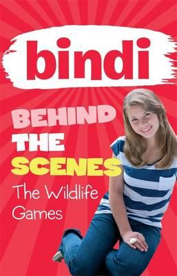 Bindi Behind the Scenes 1 by Bindi Irwin