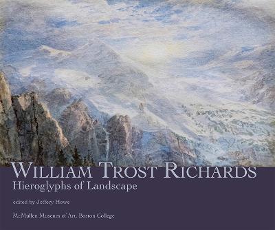 William Trost Richards: Hieroglyphs of Landscape book