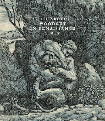 Chiaroscuro Woodcut in Renaissance Italy book