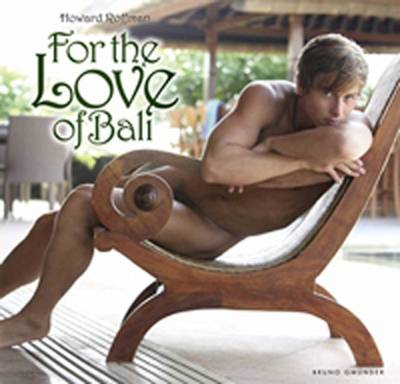 For the Love of Bali by Howard Roffman