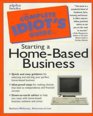 Cig: To Starting A Home-based Business by Barbara Weltman