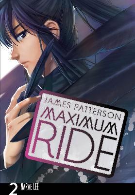 Maximum Ride: Manga Volume 2 by James Patterson
