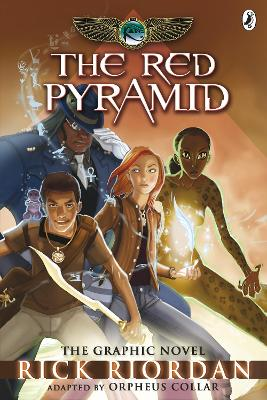 The Red Pyramid: The Graphic Novel (The Kane Chronicles Book 1) by Rick Riordan