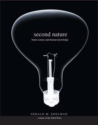 Second Nature by Gerald M. Edelman