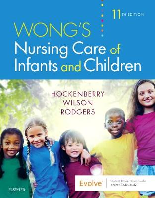 Wong's Nursing Care of Infants and Children by Marilyn J. Hockenberry