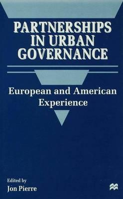 Partnerships in Urban Governance by Jon Pierre
