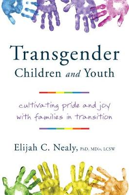 Transgender Children and Youth by Elijah C. Nealy