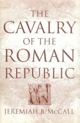 Cavalry of the Roman Republic book