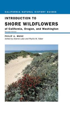 Introduction to Shore Wildflowers of California, Oregon, and Washington by Philip A. Munz