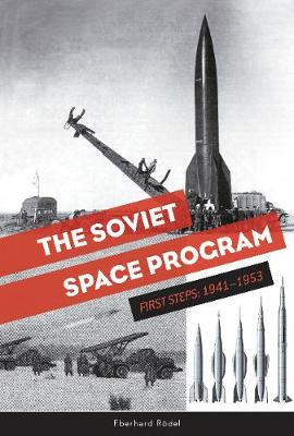 The Soviet Space Program by Eberhard RAdel