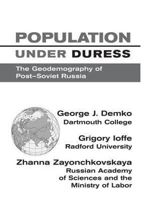 Population Under Duress by George J Demko