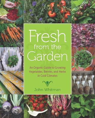 Fresh from the Garden by John Whitman