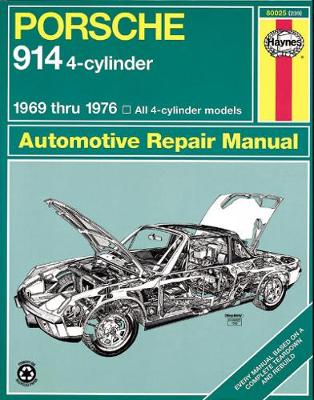 Porsche 914 Four-cylinder Owner's Workshop Manual by J. H. Haynes