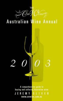 On Wine Australian Wine Annual: 2003 book