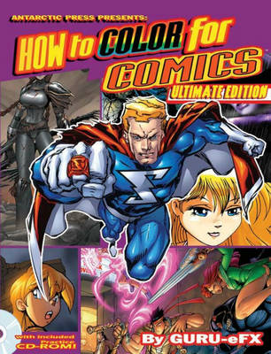 Ultimate How to Color for Comics by Guru eFX