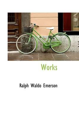Works by Ralph Waldo Emerson