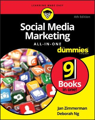 Social Media Marketing All-in-One For Dummies by Jan Zimmerman