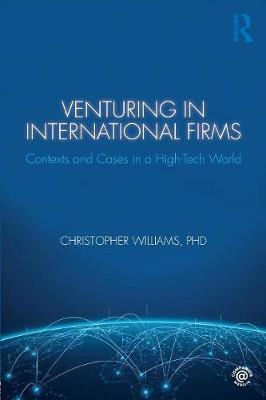 Venturing in International Firms by Christopher Williams