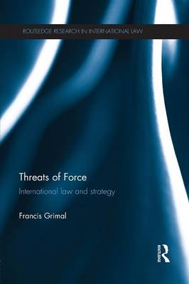 Threats of Force by Francis Grimal