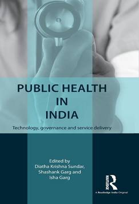 Public Health in India by Diatha Krishna Sundar