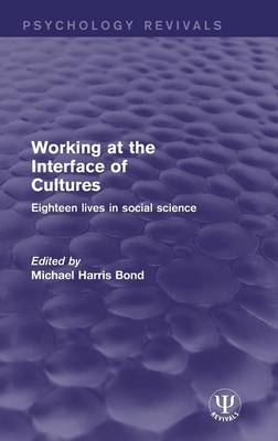Working at the Interface of Cultures by Michael Harris Bond