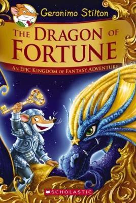 Geronimo Stilton and the Kingdom of Fantasty SE: #2 Dragon of Fortune by Stilton,Geronimo