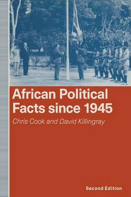 African Political Facts Since 1945: 1991 by Chris Cook