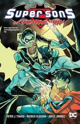 Super Sons Of Tomorrow by Peter J. Tomasi